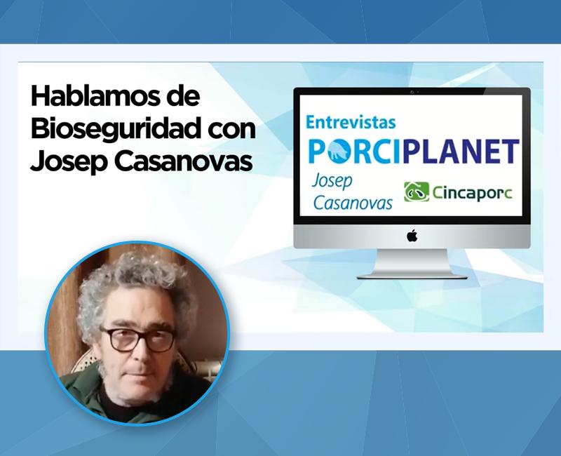 Hablamos de bioseguridad con Josep Casanovas